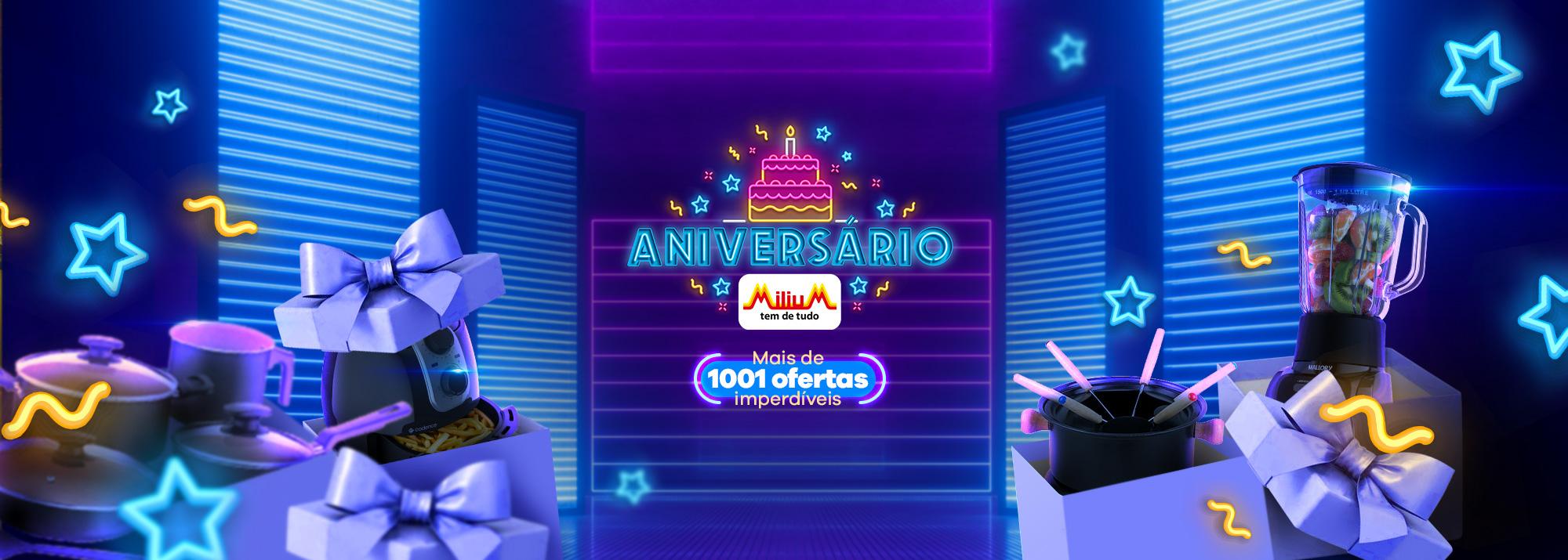 Aniversário Milium: mais de 1001 ofertas imperdíveis para você!