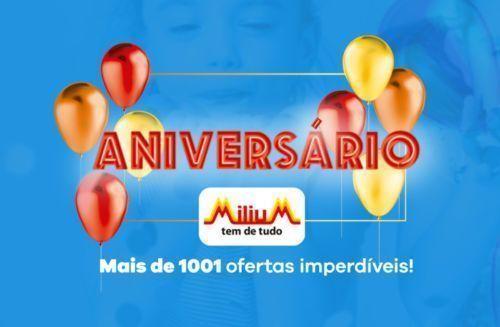 Aniversário Milium, mais de 1001 ofertas imperdíveis